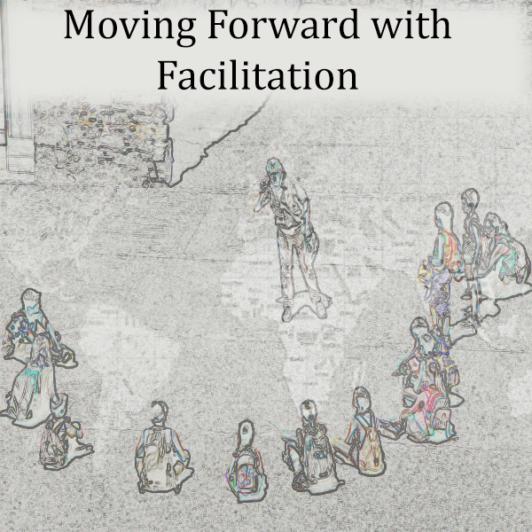 Moving Forward with Facilitation